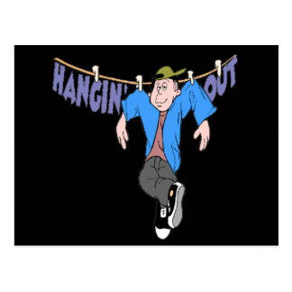 Funny Hanging Out T-shirts Gifts Postcard