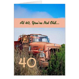 FUNNY Happy 40th Birthday - Vintage Orange Truck Card