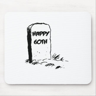 """Funny, """"Happy 60th"""" Gravestone design Mouse Pad"""