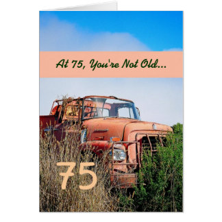 FUNNY Happy 75th Birthday - Vintage Orange Truck Cards