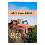 FUNNY Happy 80th Birthday - Vintage Orange Truck
