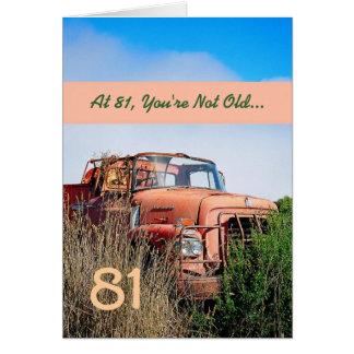 FUNNY Happy 81st Birthday - Vintage Orange Truck Greeting Card