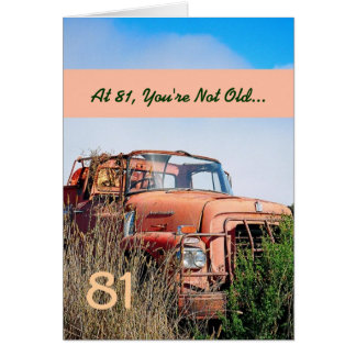 FUNNY Happy 81st Birthday Vintage Truck 81A Greeting Card