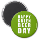 Funny Happy Green Beer Day Fridge Magnets