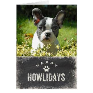 Funny Happy Howlidays Dog Christmas Photo Card