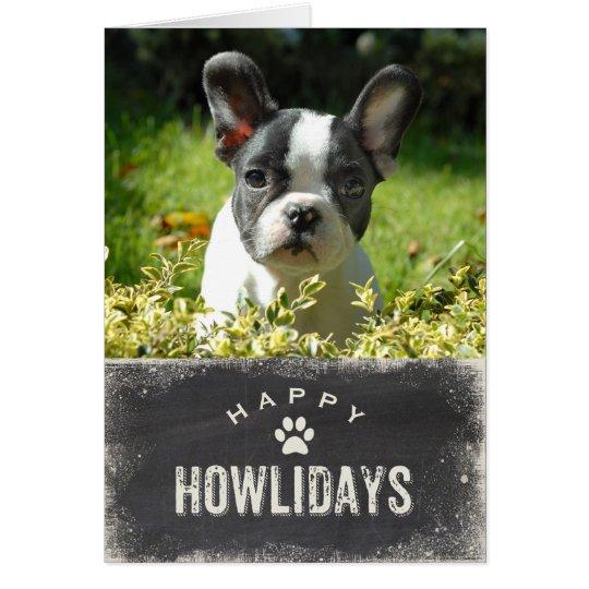 Funny Happy Howlidays Dog Christmas Photo Card