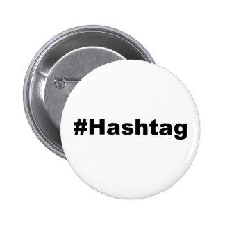Funny Hashtag 6 Cm Round Badge