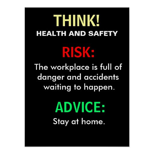 funny_health_and_safety_advice_and_office_sign_poster r39b8f6ede94d4b74b007002b4b78b12c_wls_8byvr_512