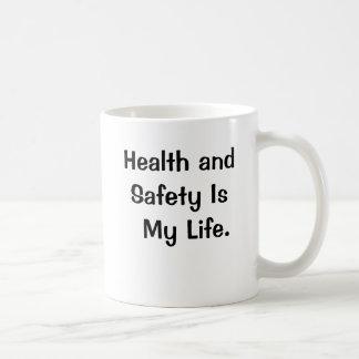 Funny Health and Safety Slogan Mug