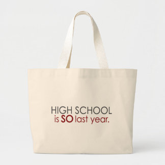 Funny High School Grad Large Tote Bag