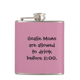"Funny Hockey Drink Flask - ""Goalie Moms..."""