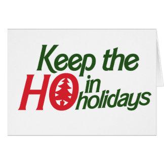 Funny Holidays Ho Greeting Card