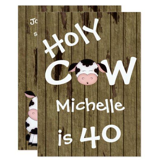 Funny Holy Cow 40th Humourous Birthday Invitation