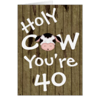 Funny Holy Cow You're 40 Humourous Birthday