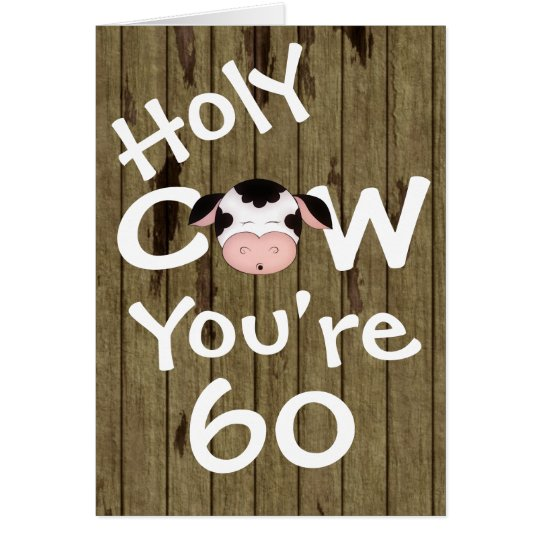 Funny Holy Cow You're 60 Humourous Birthday Card