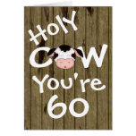 Funny Holy Cow You're 60 Humourous Birthday Greeting Card