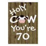 Funny Holy Cow You're 70 Humourous Birthday Greeting Card