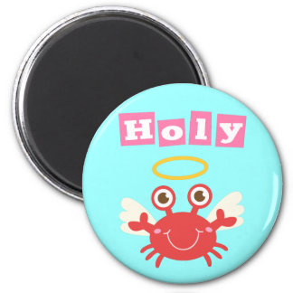 Funny Holy Crab! Crabs do go to heaven. 6 Cm Round Magnet