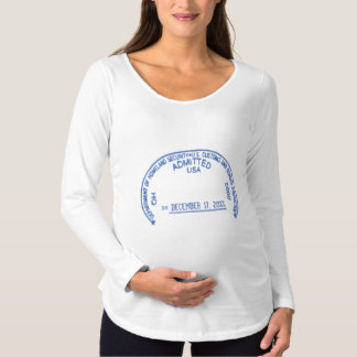 Funny Homeland Security Baby Visa Stamp Maternity T-Shirt