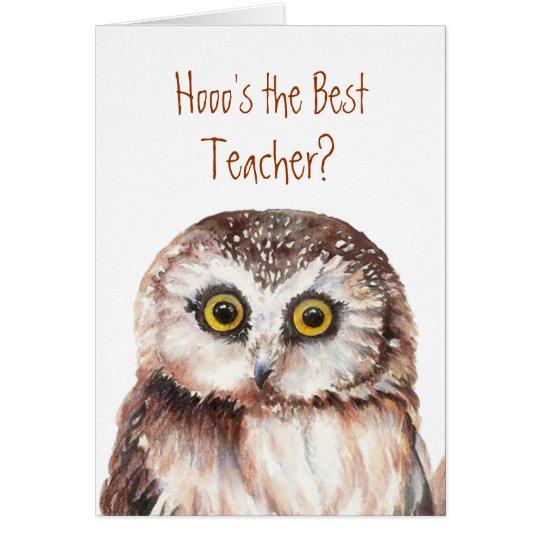 "Funny ""Hooo's the best Teacher"" Wise Owl Humour"