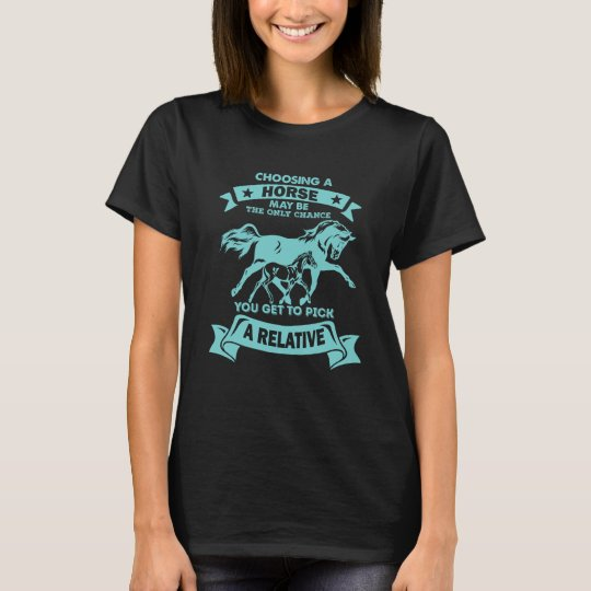 Funny Horse Lover Saying Black T-shirt for Cowgirl
