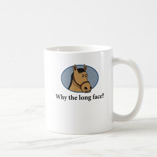 Funny horse mug why the long face