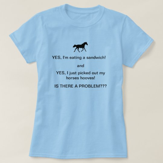 Funny Horse People Humour T- Shirt