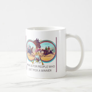 Funny Horse Racing – Work For People Who Can't Win Basic White Mug