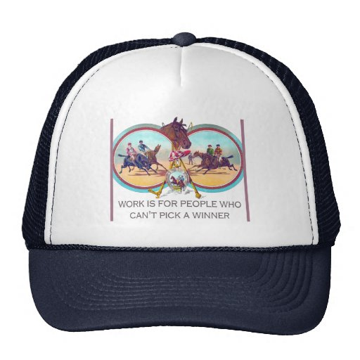 Funny Horse Racing – Work For People Who Can't Win Hat