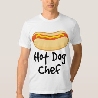 Funny Hot Dog Chef Cooking Gift Tee Shirts
