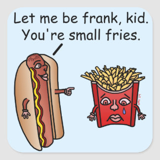 Funny Hot Dog French Fries Food Pun Square Sticker