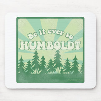 Funny Humboldt County Mouse Pad
