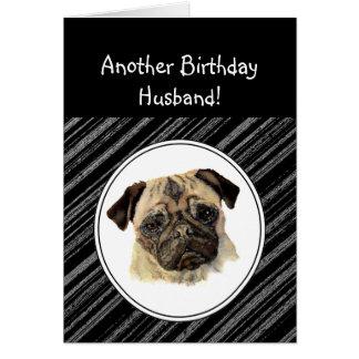 Funny Husband Don't look Sad Birthday Pug, Pet Dog Card