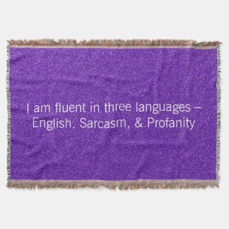 Funny I Am Fluent In Three Languages Throw Blanket