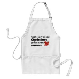 Funny, I Didn't See Your Opinion Standard Apron