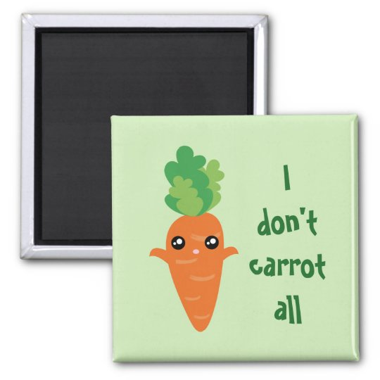 Funny I don't Carrot All Food Pun Humour