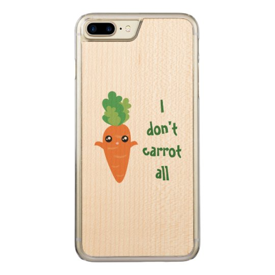 Funny I don't Carrot All Punny Cute Food