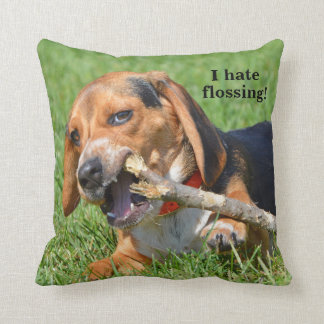 Funny I Hate Flossing Beagle Chewing On A Stick Cushion