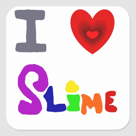 Funny I Love Slime Art Square Sticker