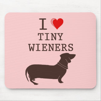Funny I Love Tiny Wiener Dachshund Mouse Mat