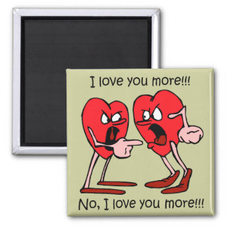 Funny I love you Square Magnet