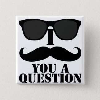 Funny I Moustache You A Question Black Sunglasses 15 Cm Square Badge