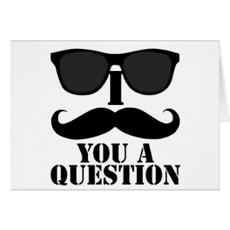 Funny I Moustache You A Question Black Sunglasses Greeting Card