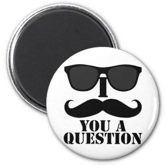 Funny I Moustache You A Question Black Sunglasses Magnet