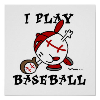 Funny I Play Baseball Tshirts and Gifts Poster