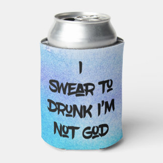 Funny I Swear Can Cooler