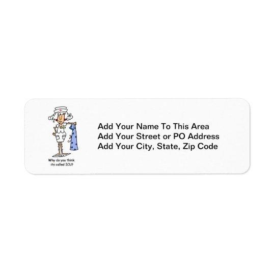 Funny ICU Nurse T-shirts and Gifts Return Address Label