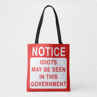 Funny Idiots in Government Bag. Tote Bag