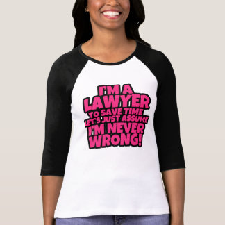 Funny I'm a Lawyer Women's shirt