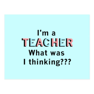 Funny I'm a Teacher Tshirts and Gifts Postcard